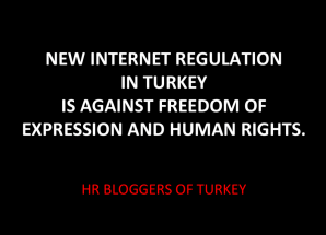 HR Bloggers Of Turkey Are Against Internet Regulation (İngilizce)