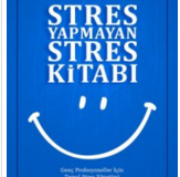 Stres Yapmayan Stres Kitabı