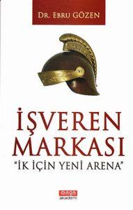 """İşveren Markası """"İK İçin Yeni Arena"""""""